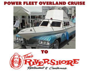Power Fleet Overland Cruise @ Tim's Rivershore Restaurant and Crab Shack