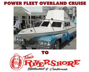 Power Fleet Overland Cruise @ Tim's Rivershore Restaurant and Crab Shack